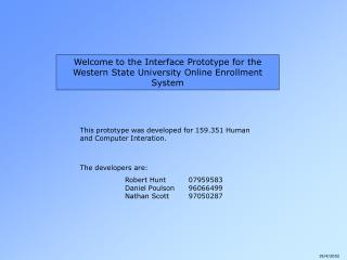 Welcome to the Interface Prototype for the Western State University Online Enrollment System