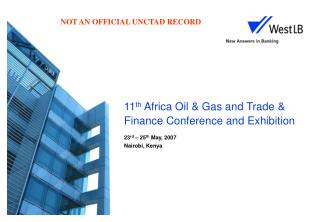 11 th  Africa Oil & Gas and Trade & Finance Conference and Exhibition