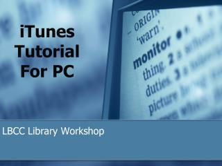 iTunes Tutorial For PC