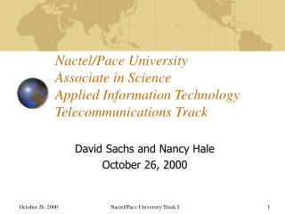David Sachs and Nancy Hale October 26, 2000