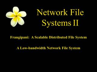 Network File Systems II
