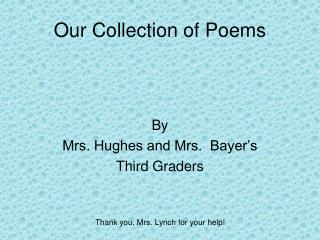 Our Collection of Poems