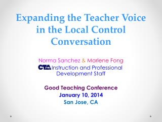 Expanding the Teacher Voice in the Local Control Conversation