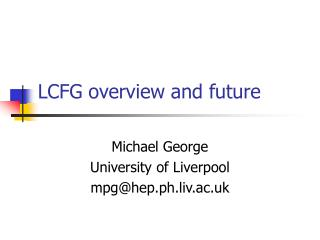 LCFG overview and future