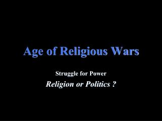 Age of Religious Wars
