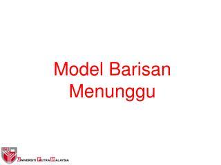 Model Barisan Menunggu
