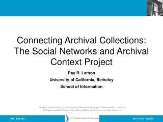 Connecting Archival Collections: The Social Networks and Archival Context Project