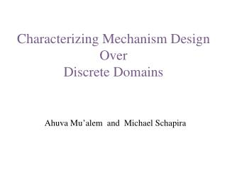Characterizing Mechanism Design Over  Discrete Domains