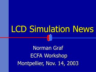 LCD Simulation News