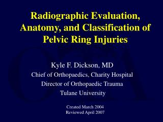 Radiographic Evaluation, Anatomy, and Classification of Pelvic Ring Injuries