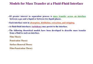 Models for Mass Transfer at a Fluid-Fluid Interface