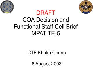 DRAFT COA Decision and Functional Staff Cell Brief  MPAT TE-5