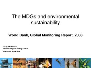 The MDGs and environmental sustainability  World Bank, Global Monitoring Report, 2008