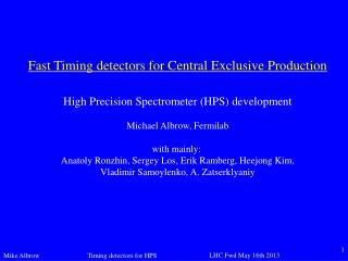 Fast Timing detectors for Central Exclusive Production