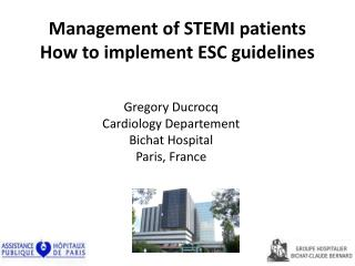 Gregory  Ducrocq Cardiology D epartement Bichat  Hospital Paris, France