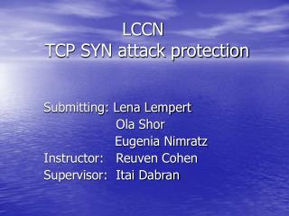 LCCN      TCP SYN attack protection