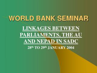 WORLD BANK SEMINAR