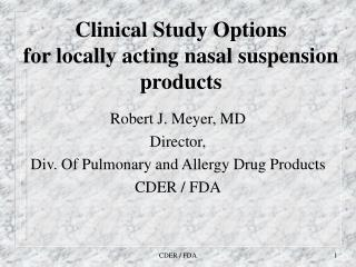 Clinical Study Options for locally acting nasal suspension products