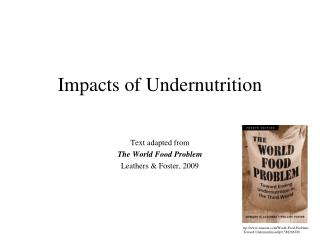 Impacts of Undernutrition