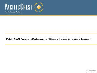 Public SaaS Company Performance: Winners, Losers & Lessons Learned