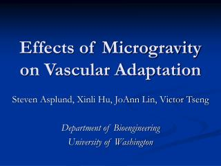 Effects of Microgravity on Vascular Adaptation