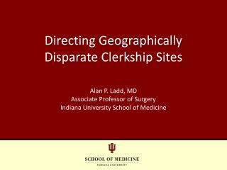 Directing Geographically Disparate Clerkship Sites