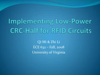 Implementing Low-Power CRC-Half for RFID Circuits
