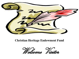 Christian Heritage Endowment Fund