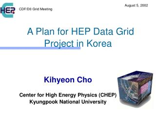 A Plan for HEP Data Grid  Project in Korea