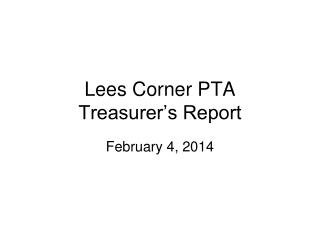 Lees Corner PTA  Treasurer's Report