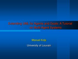 Extending UML for Agents and Goals: A Tutorial on Multi-Agent Systems