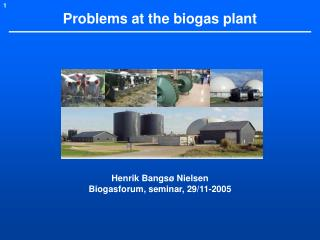 Problems at the biogas plant
