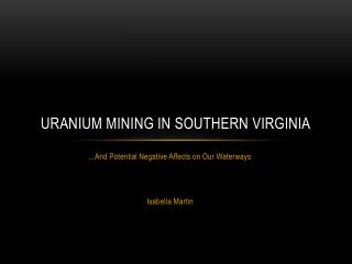 Uranium Mining in Southern Virginia