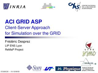 ACI GRID ASP Client-Server Approach  for Simulation over the GRID