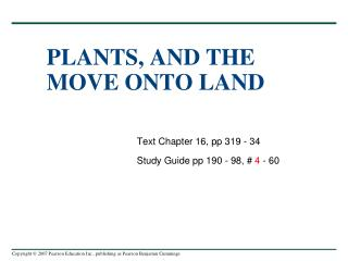 PLANTS, AND THE MOVE ONTO LAND