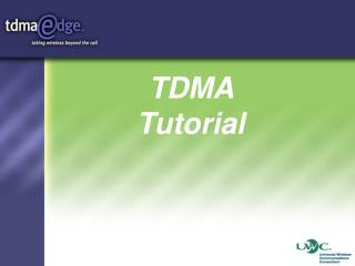 TDMA  Tutorial