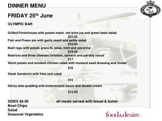 DINNER MENU FRIDAY 25 th June