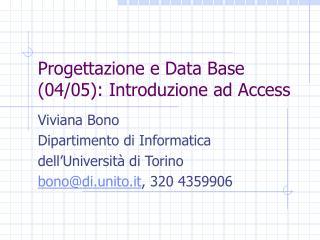Progettazione e Data Base (04/05): Introduzione ad Access