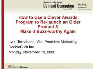 How to Use a Clever Awards Program to Re-launch an Older Product &  Make it Buzz-worthy Again