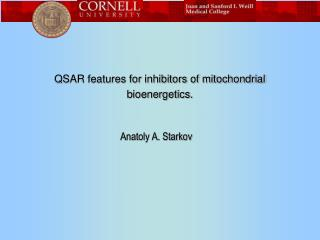 QSAR features for inhibitors of mitochondrial bioenergetics.