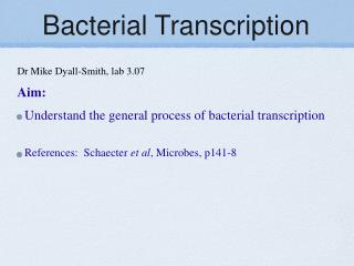 Bacterial Transcription