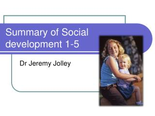 Summary of Social development 1-5