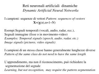 Reti neuronali artificiali  dinamiche Dynamic Artificial Neural Networks