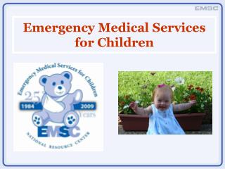 Emergency Medical Services for Children