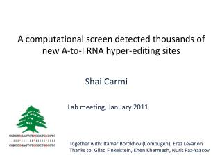 A computational screen detected thousands of new A-to-I RNA hyper-editing sites