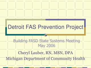 Detroit FAS Prevention Project