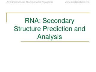 RNA: Secondary Structure Prediction and Analysis