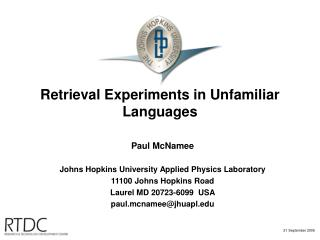 Retrieval Experiments in Unfamiliar Languages