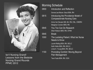 Morning Schedule 0800Introduction and Reflection Donna-Lee Moore- Stout BSN, RN