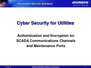 Cyber Security for Utilities